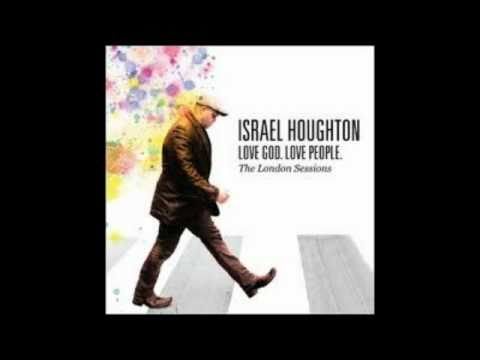 Israel Houghton - I Lift Up My Hands