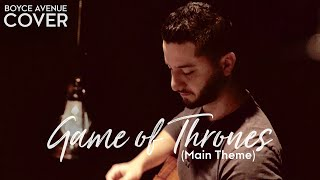 Game of Thrones (Main Theme)(Boyce Avenue acoustic cover) on Apple & Spotify