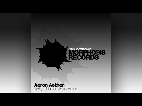 Aeron Aether feat. Catherine - Twilight (Jerome Ferry Remix) [Free Download]