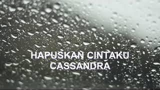 Download Lagu Casandra Hapuskan cintaku Gratis STAFABAND