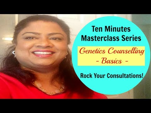 Ten Minutes Masterclass in Genetics Counselling - Basics
