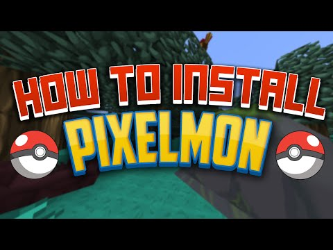 How to Install Minecraft Pixelmon 3.0.0 - 3.2.7 [1.6.5/1.7.10] [Forge]