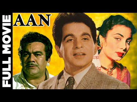 Aan -  Dilip Kumar, Premnath, Nimmi, Nadira - Classic Hindi Movie