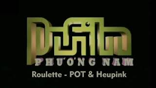 Roulette - POT & Heupink (Phuong Nam Phim logo theme song)