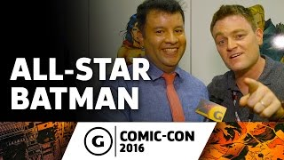 Scott Snyder Opens Up About All-Star Batman - Comic-Con 2016