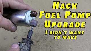 The HACK Fuel Pump Upgrade I Didn't Want To Make