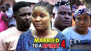 MARRIED TO A SPIRIT SEASON 4 - (New Movie) 2019 Latest Nigerian Nollywood Movie Full HD
