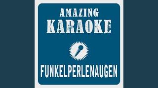 Funkelperlenaugen Karaoke Version Originally Performed By Pur