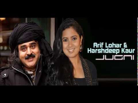 Jugni - Arif Lohar & Harshdeep Kaur video