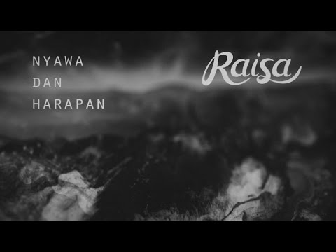 Raisa - Nyawa Dan Harapan (Official Music Audio)