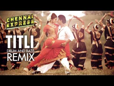 titli Chennai Express Song Drum And Bass Remix Mikey Mccleary | Shahrukh Khan, Deepika Padukone video