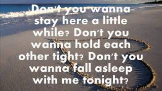 Don't You Wanna Stay - Jason Aldean Ft. Kelly Clarkson (Lyrics)