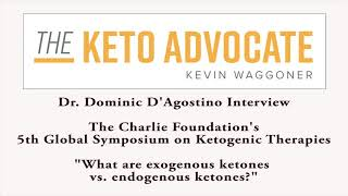 """Dr. Dominic """"Dom"""" D'Agostino - What are Exogenous Ketones"""