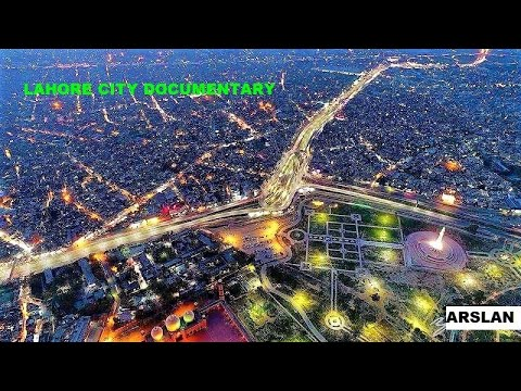 LAHORE Documentary || Heart of Pakistan ᴴᴰ