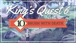 King's Quest 6 (Part 10: Brush with Death) - pawdugan