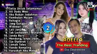 Download lagu Adella Full Album Terbaru 2021 - Setia Untuk Selamanya - Ati Dudu Wesi