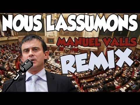 MANUEL VALLS - NOUS L'ASSUMONS // LOI TRAVAIL (REMIX)