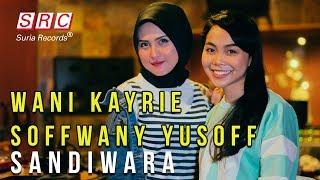 download lagu Suriakustik Wani Kayrie & Soffwany Yusoff - Sandiwara gratis
