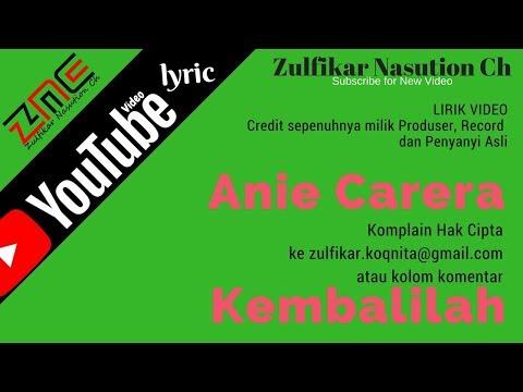 Anie Carera - Kembalilah (Lirik)
