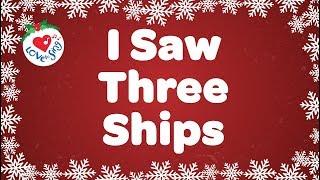 I Saw Three Ships with Lyrics | Christmas Carol & Song | Children Love to Sing