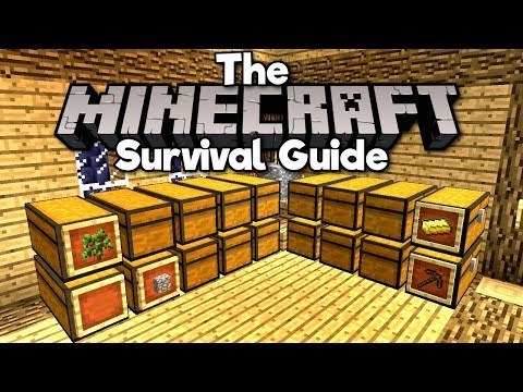 Setting Up A Storage System! ▫ The Minecraft Survival Guide (1.13 Lets Play / Tutorial) [Part 6]