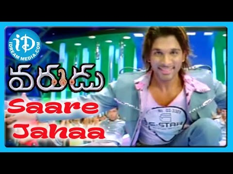 Saare Jahaa Song - Varudu Movie Songs - Allu Arjun - Bhanusri Mehra - Arya video