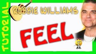 Como tocar FEEL de Robbie Williams en guitarra explicacion