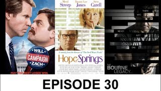 The Bourne Legacy - Movie Files Ep. 30 (Guest: Chris Stuckmann) - The Bourne Legacy/The Campaign/Hope Springs