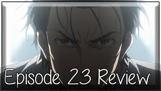 The World Can Be Deceived - Steins;Gate 0 Episode 23 Anime Review