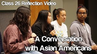 """A Conversation with Asian Americans"" #Soc119"