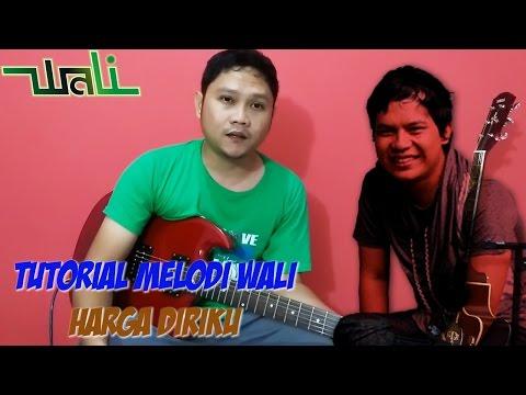 Belajar Melodi Gitar WALI -  Harga Diriku Bersama Sobat P