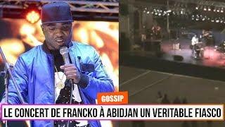 Le Concert de Francko à Abidjan était un Fiasco