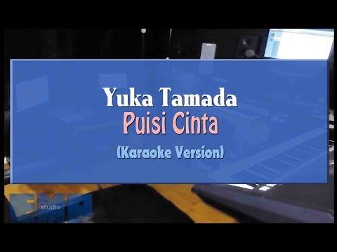 Download Yuka Tamada - Puisi Cinta KARAOKE TANPA VOCAL Mp4 baru