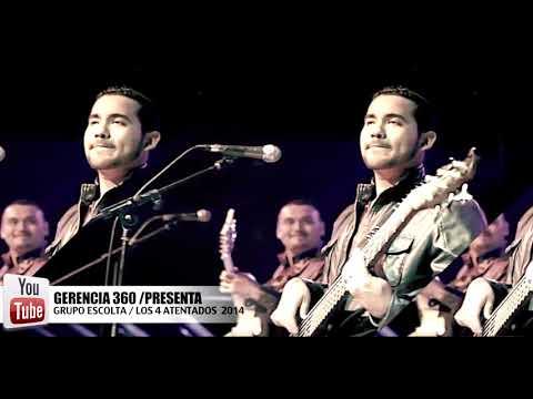 Grupo Escolta '' Los 4 Atentados'' Album [No Hay 5to Malo] 2014 By bdmnte