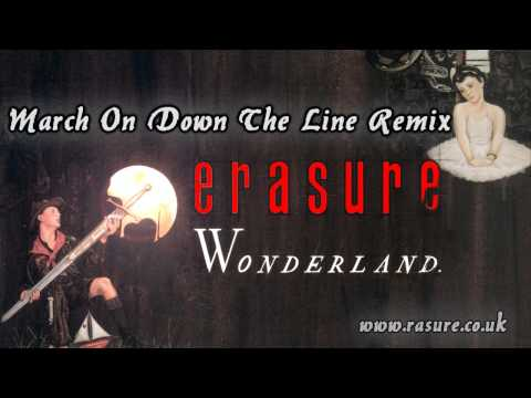 Erasure - March on Down The Line