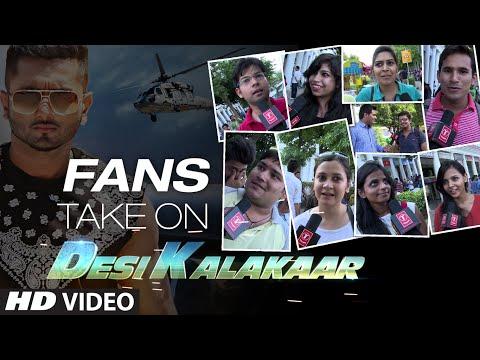 Official: Fans Take on Desi Kalakaar | Yo Yo Honey Singh | Superstar...
