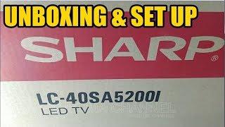 UNBOXING DAN SET UP SHARP AQUOS LED 40 LC-40SA5200i