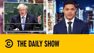 Boris Johnson Warns The U.N. Of The Robot Apocalypse | The Daily Show with Trevor Noah