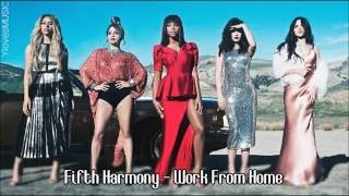 Fifth Harmony ft Ty Dolla ign Work From Home Lyrics