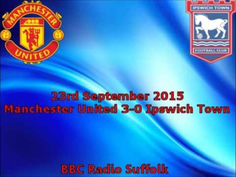 Manchester United 3-0 Ipswich Town - 2015/16 - BBC Radio Suffolk Highlights