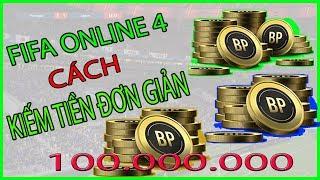 [ FIFA Online 4 ] Cách kiếm tiền trong fifa online 4 đơn giản #1