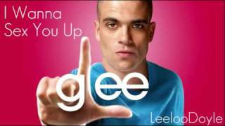 Watch Glee Cast I Wanna Sex You Up video