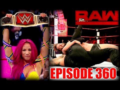 WWE RAW 7-25-16 Review / Finn Balor Beats Reigns / Sasha Banks NEW CHAMP ~ GREAT SHOW!
