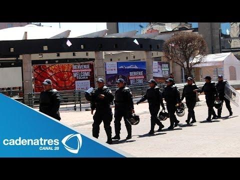 Refuerzan seguridad en Toluca por Cumbre de Líderes de América del Norte