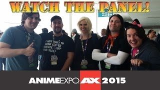 Anime Expo 2015 - Introducing Your Friends To Anime Panel