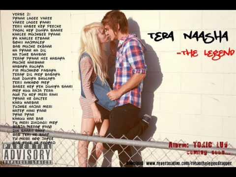 The Legend - Tera Naasha Hindi Rap Song