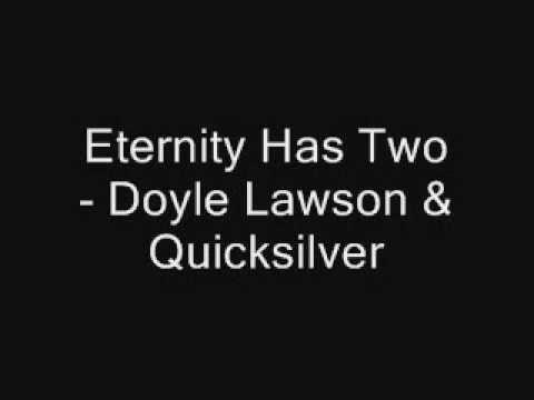Eternity Has Two - Doyle Lawson & Quicksilver