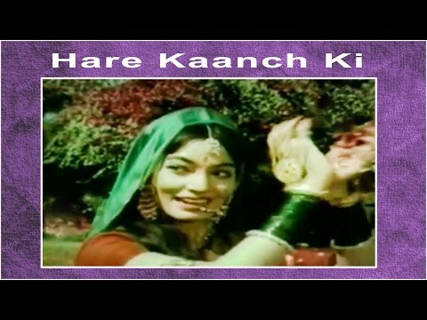 Hare Kaanch Ki Choodiyan - Asha Bhosle @ Hare Kanch Ki Chooriyan - Biswajeet