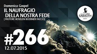 Domenica Gospel @ Milano | Il naufragio della nostra fede - Pastore Roselen | 12.07.2015