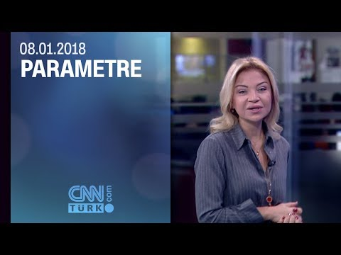 Parametre 08.01.2018 Pazartesi